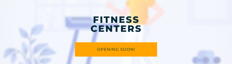 Preparing to Open Fitness Centers